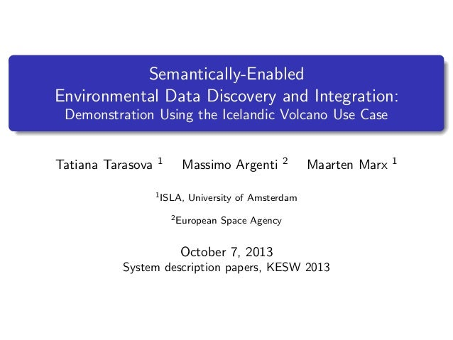 Semantically-Enabled Environmental Data Discovery and Integration: Demonstration Using the Icelandic Volcano Use Case  Tat...