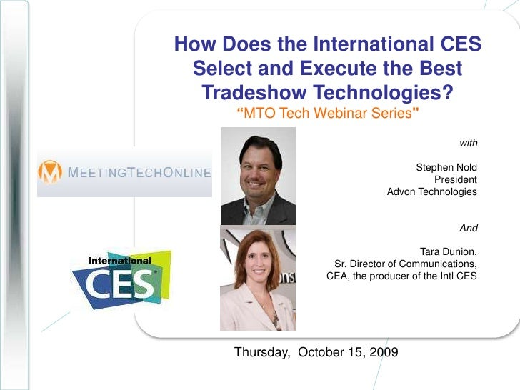 "How Does the International CES Select and Execute the Best Tradeshow Technologies?""MTO Tech Webinar Series""<br />with..."