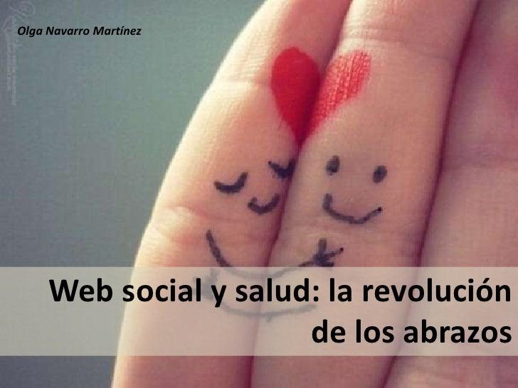 Web social y salud: la revolución de los abrazo