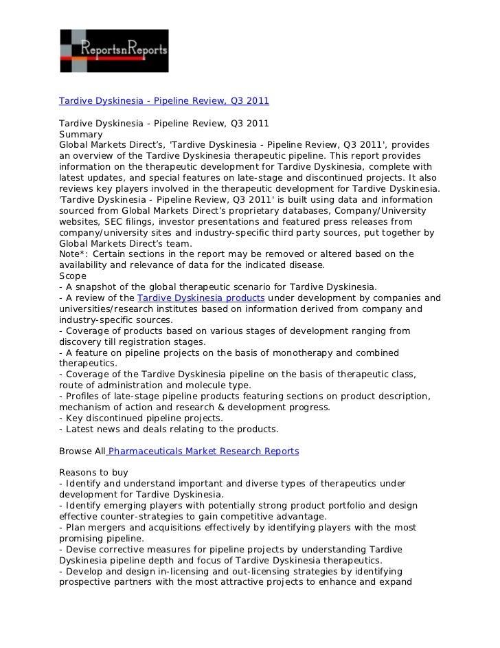 Tardive Dyskinesia - Pipeline Review, Q3 2011Tardive Dyskinesia - Pipeline Review, Q3 2011SummaryGlobal Markets Direct's, ...