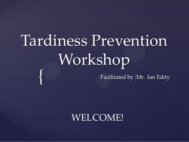 Tardy presentation 1