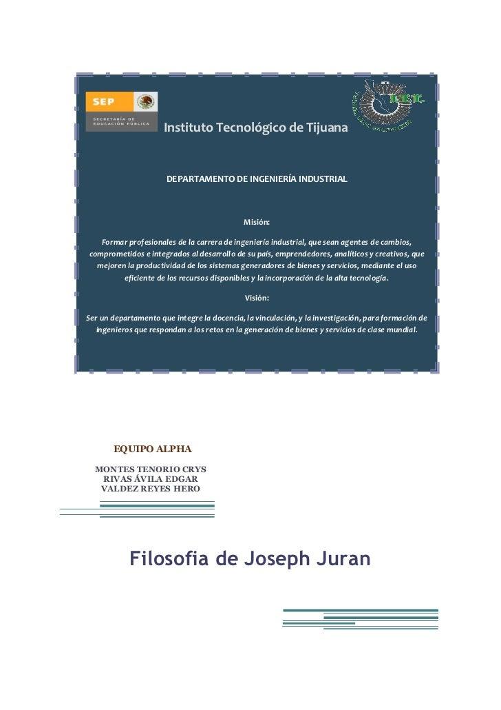 Instituto Tecnológico de Tijuana                          DEPARTAMENTO DE INGENIERÍA INDUSTRIAL                           ...