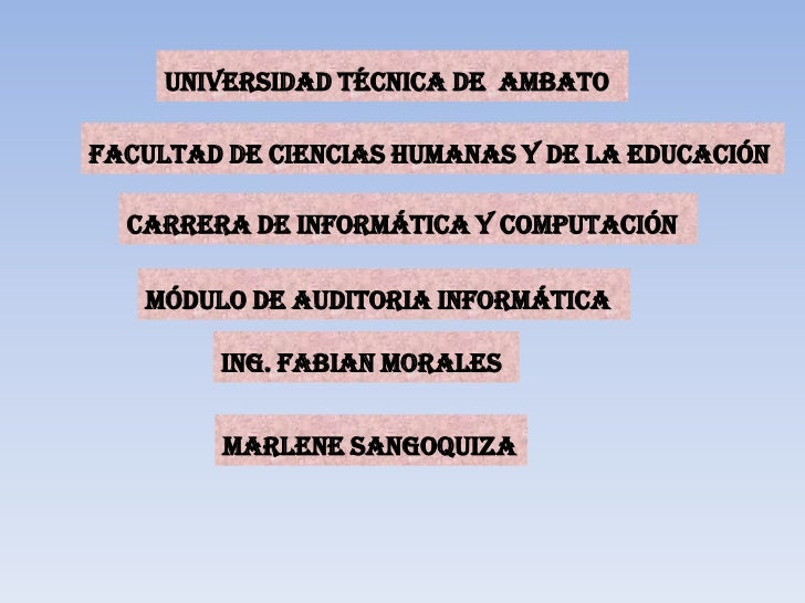 UNIVERSIDAD TÉCNICA DE  AMBATO <br />FACULTAD DE CIENCIAS HUMANAS Y DE LA EDUCACIÓN<br />CARRERA DE INFORMÁTICA Y COMPUTAC...