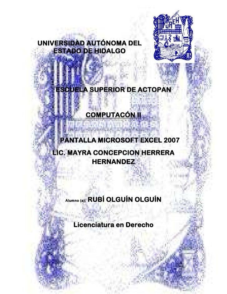 -306013-657045004089400-578485<br />UNIVERSIDAD AUTÓNOMA DEL ESTADO DE HIDALGO<br />ESCUELA SUPERIOR DE ACTOPAN<br />COMPU...