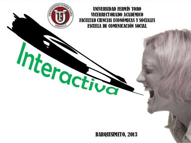 UNIVERSIDAD FERMÍN TOROVICERRECTORADO ACADÉMICOFACULTAD CIENCIAS ECONÓMICAS Y SOCIALESESCUELA DE COMUNICACIÓN SOCIALBARQUI...