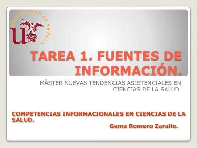 TAREA 1. FUENTES DE  INFORMACIÓN.  MÁSTER NUEVAS TENDENCIAS ASISTENCIALES EN  CIENCIAS DE LA SALUD.  COMPETENCIAS INFORMAC...