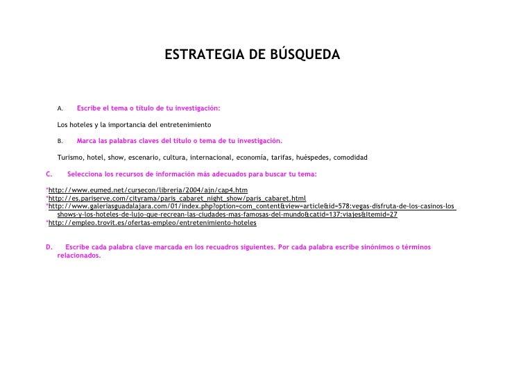 ESTRATEGIA DE BÚSQUEDA        A.     Escribe el tema o título de tu investigación:       Los hoteles y la importancia del ...