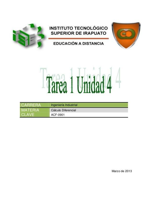 CARRERA   Ingeniería IndustrialMATERIA   Cálculo DiferencialCLAVE     ACF-0901                                  Marzo de 2...