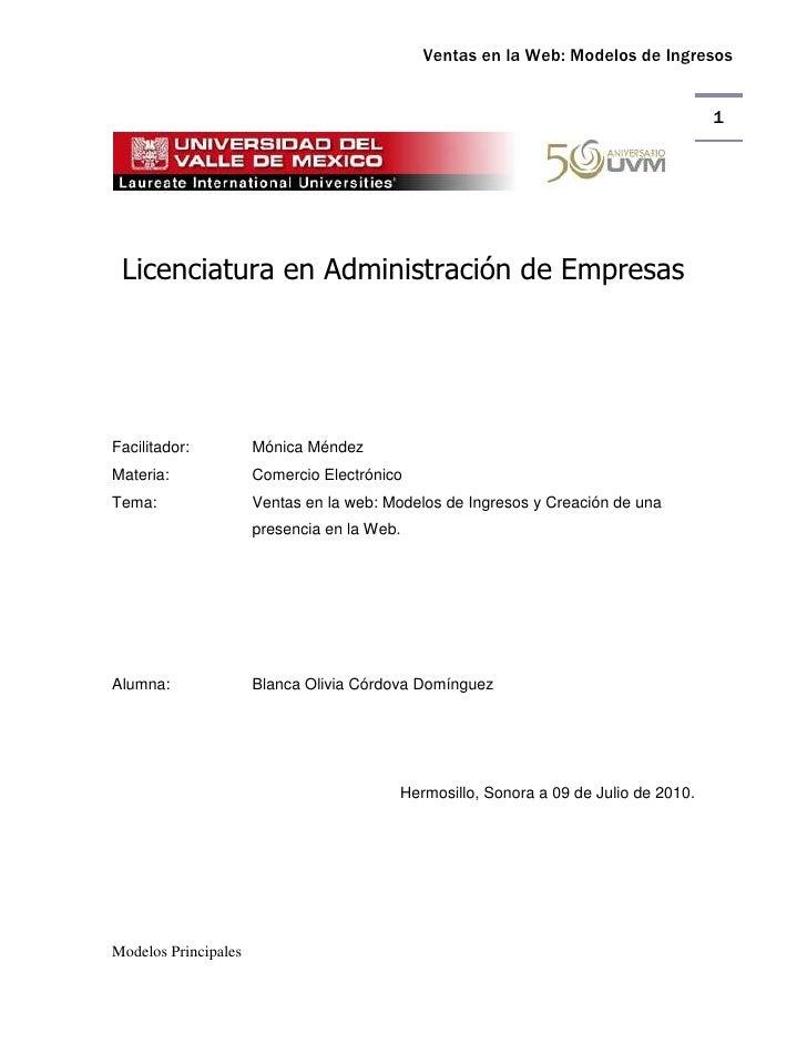 Licenciatura en Administración de Empresas<br />Facilitador:Mónica Méndez<br />Materia: Comercio Electrónico<br />Tema: Ve...