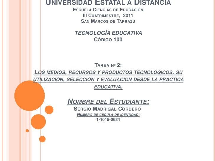 UNIVERSIDAD ESTATAL A DISTANCIA              ESCUELA CIENCIAS DE EDUCACIÓN                  III CUATRIMESTRE, 2011        ...