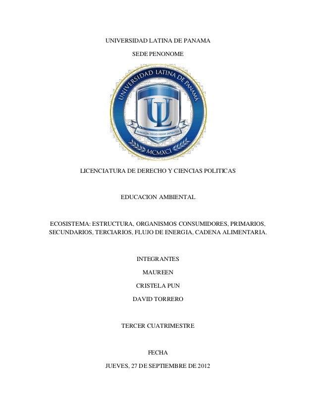 UNIVERSIDAD LATINA DE PANAMA                        SEDE PENONOME        LICENCIATURA DE DERECHO Y CIENCIAS POLITICAS     ...