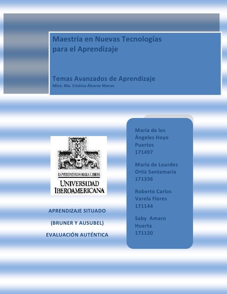Maestría en Nuevas Tecnologías para el AprendizajeTemas Avanzados de AprendizajeMtra. Ma. Cristina Álvarez Moran <br />Mar...