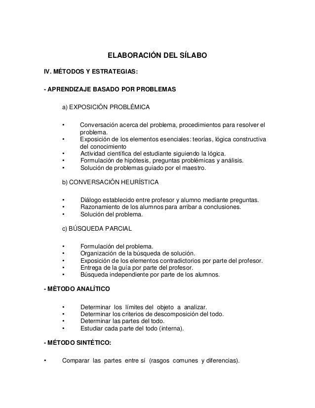 ELABORACIÓN DEL SÍLABO IV. MÉTODOS Y ESTRATEGIAS: - APRENDIZAJE BASADO POR PROBLEMAS a) EXPOSICIÓN PROBLÉMICA • Conversaci...