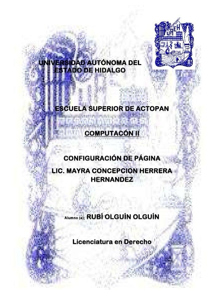 4204970-321310-606425-72136000<br />UNIVERSIDAD AUTÓNOMA DEL ESTADO DE HIDALGO<br />ESCUELA SUPERIOR DE ACTOPAN<br />COMPU...