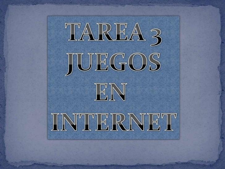 JUEGOS EN INTERNET      Existen sitios especializados en    todo el mundo con diversos temas,    aventura,ingenio,ciencia ...
