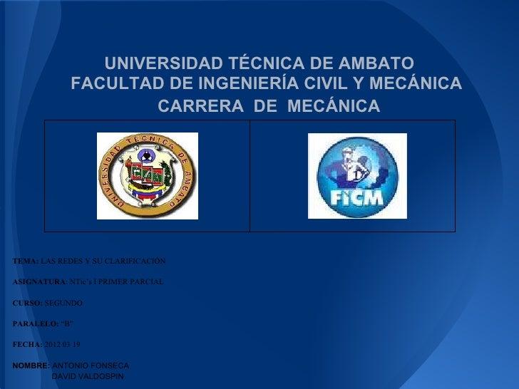 UNIVERSIDAD TÉCNICA DE AMBATO              FACULTAD DE INGENIERÍA CIVIL Y MECÁNICA                      CARRERA DE MECÁNIC...