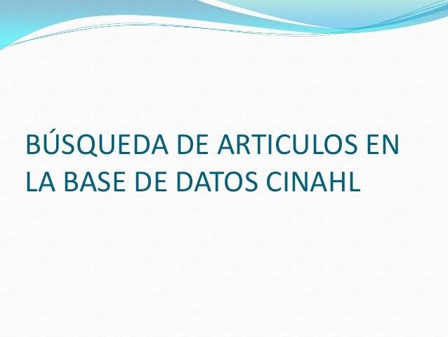 BÚSQUEDA DE ARTICULOS ENLA BASE DE DATOS CINAHL
