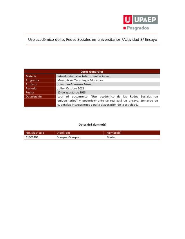 Uso académico de las Redes Sociales en universitarios /Actividad 3/ Ensayo Datos Generales Materia Introducción a las tele...