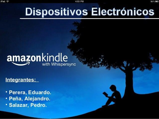 Dispositivos Electrónicos. (iPad - Kindle)