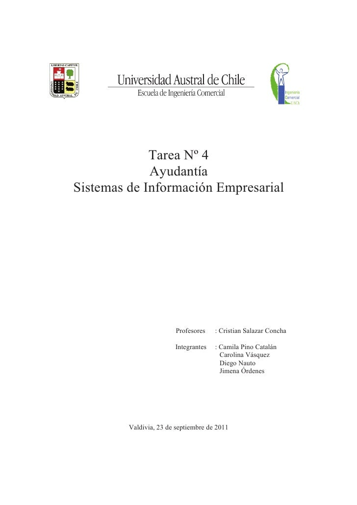 Tarea Nº 4             AyudantíaSistemas de Información Empresarial                         Profesores   : Cristian Salaza...