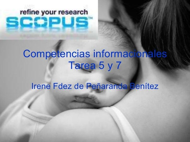 Competencias informacionales Tarea 5 y 7 Irene Fdez de Peñaranda Benítez