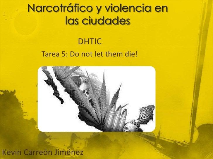 DHTIC          Tarea 5: Do not let them die!Kevin Carreón Jiménez
