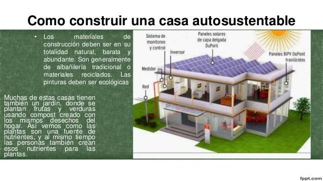 Casas autosustentables for Cuanto cuesta hacer un proyecto de una casa