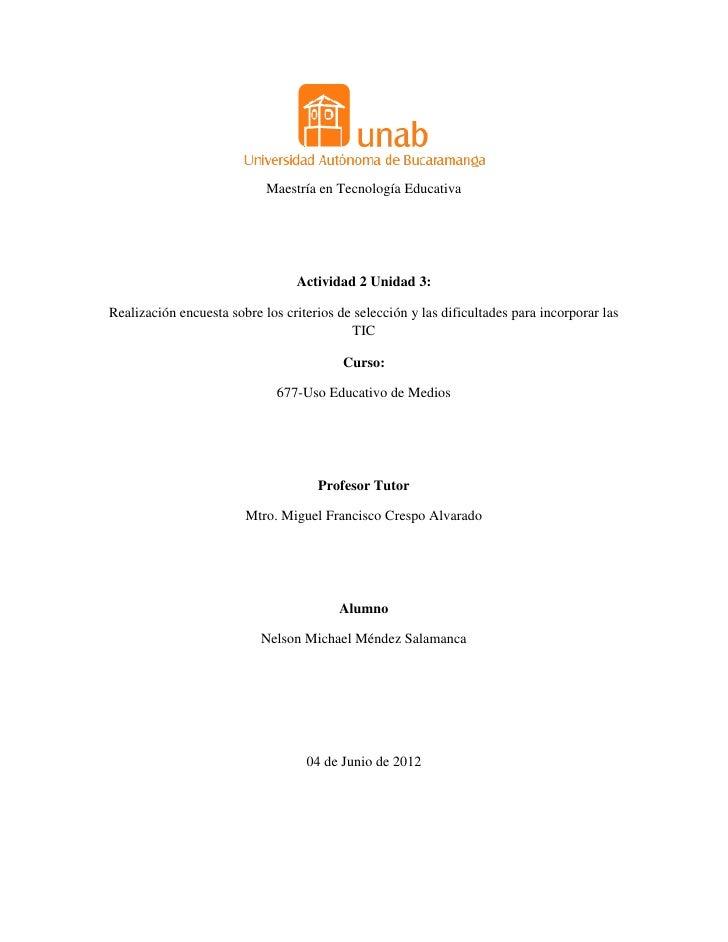 Maestría en Tecnología Educativa                                 Actividad 2 Unidad 3:Realización encuesta sobre los crite...