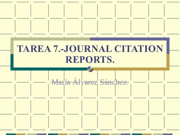 TAREA 7.-JOURNAL CITATION REPORTS. María Álvarez Sánchez.