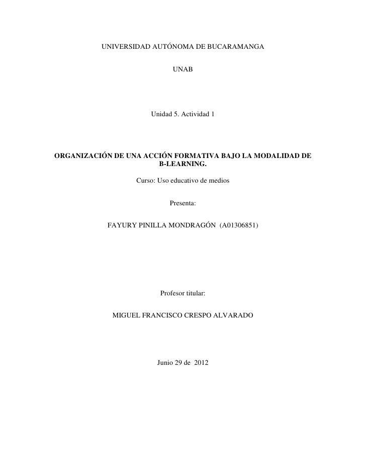 UNIVERSIDAD AUTÓNOMA DE BUCARAMANGA                             UNAB                      Unidad 5. Actividad 1ORGANIZACIÓ...