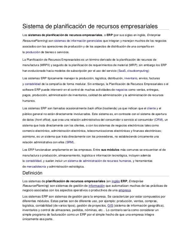Sistema de planificación de recursos empresarialesLos sistemas de planificación de recursos empresariales, o ERP (por sus ...