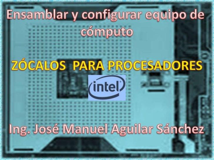 Z calos de procesadores intel for Tipos de zocalos