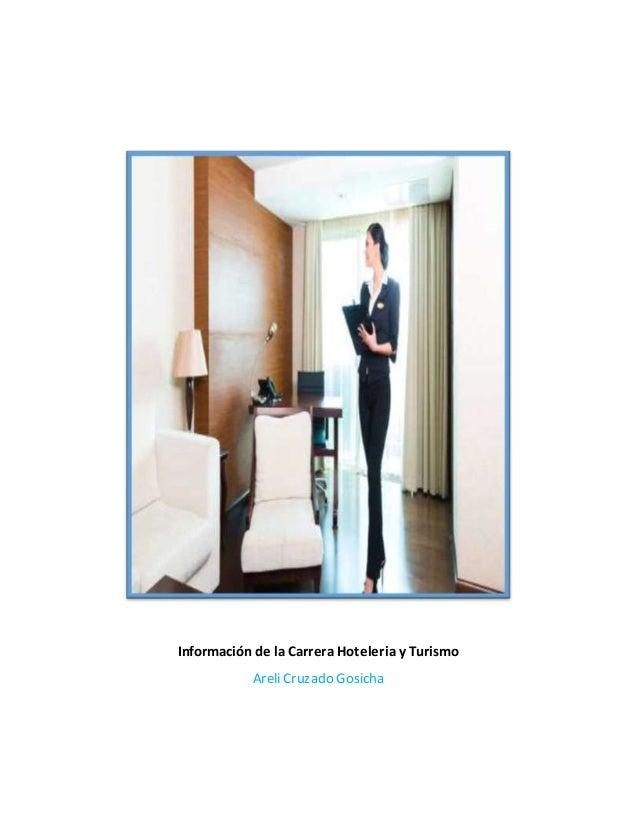 Información de la Carrera Hoteleria y Turismo Areli Cruzado Gosicha