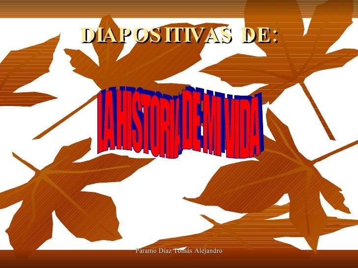 DIAPOSITIVAS DE: LA HISTORIA DE MI VIDA