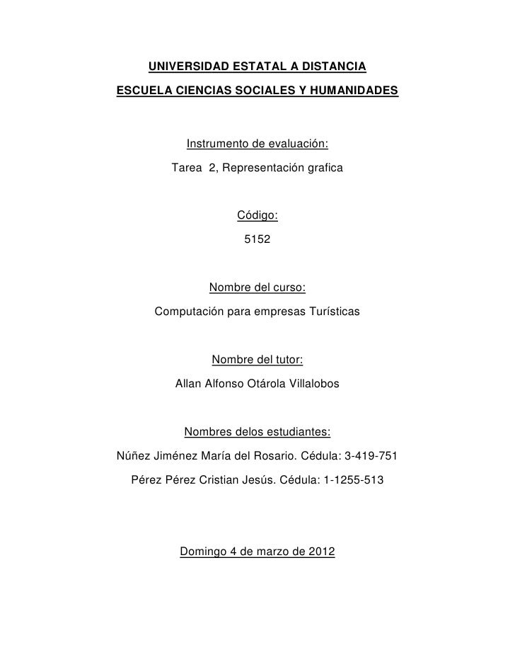 UNIVERSIDAD ESTATAL A DISTANCIAESCUELA CIENCIAS SOCIALES Y HUMANIDADES            Instrumento de evaluación:         Tarea...