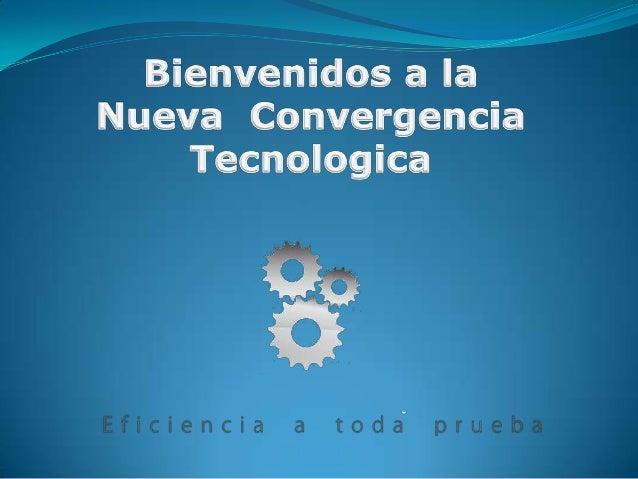 Sabias que la convergencia provocará cambios en al menos 16 campos tecnológicos, Entre los que se encuentran: Energía sol...