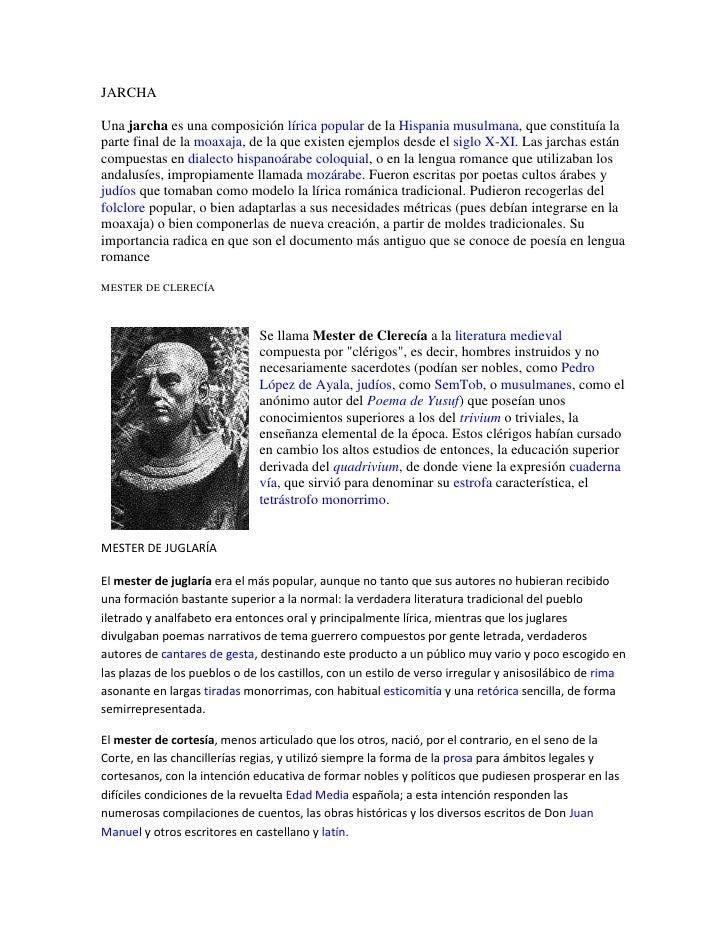 JARCHA<br />Una jarcha es una composición lírica popular de la Hispania musulmana, que constituía la parte final de la moa...