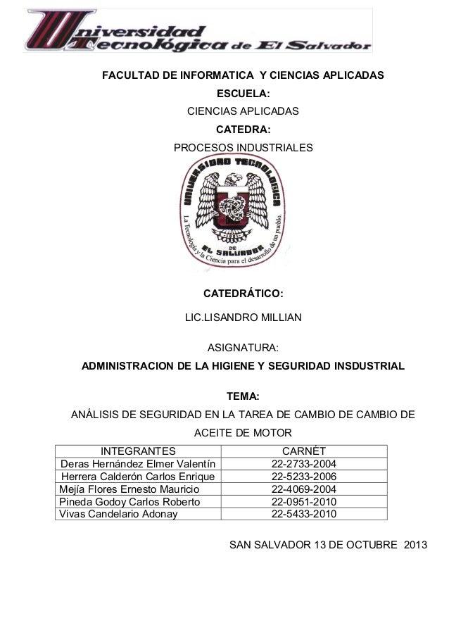 FACULTAD DE INFORMATICA Y CIENCIAS APLICADAS ESCUELA: CIENCIAS APLICADAS CATEDRA: PROCESOS INDUSTRIALES  CATEDRÁTICO: LIC....