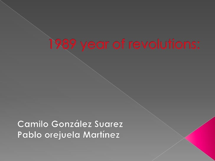 1989 year of revolutions: Camilo Andres y Pablo Orjuela