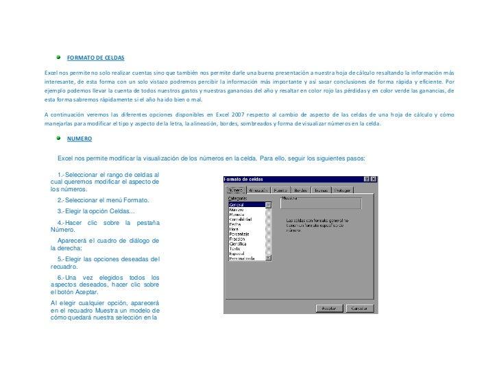 FORMATO DE CELDAS<br />Excel nos permite no solo realizar cuentas sino que también nos permite darle una buena presentació...