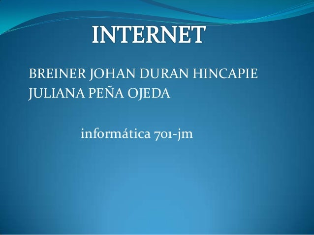 BREINER JOHAN DURAN HINCAPIE JULIANA PEÑA OJEDA informática 701-jm