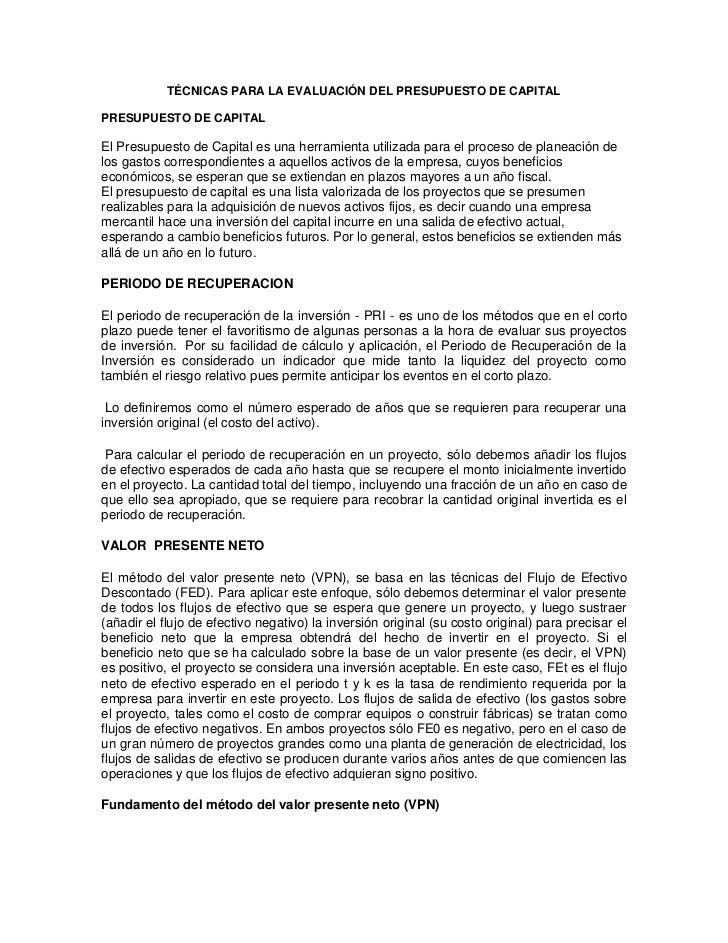 TÉCNICAS PARA LA EVALUACIÓN DEL PRESUPUESTO DE CAPITALPRESUPUESTO DE CAPITALEl Presupuesto de Capital es una herramienta u...