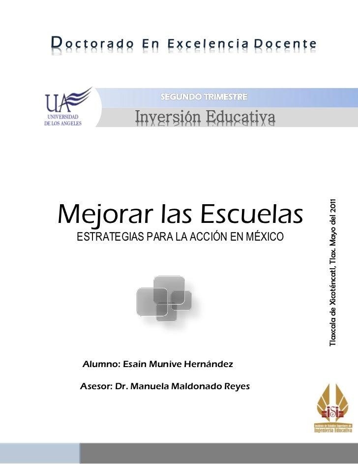 Doctorado      En Excelencia Docente              Inversión EducativaMejorar las Escuelas                                 ...