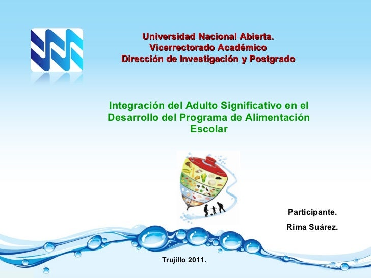 Integración del Adulto Significativo en el Desarrollo del Programa de Alimentación Escolar Universidad Nacional Abierta. V...