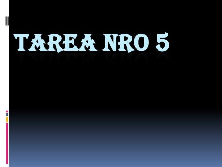 TAREA NRO 5