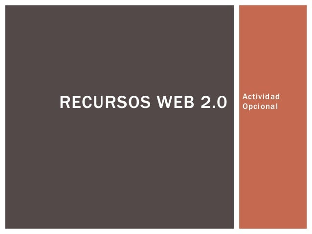 Actividad OpcionalRECURSOS WEB 2.0