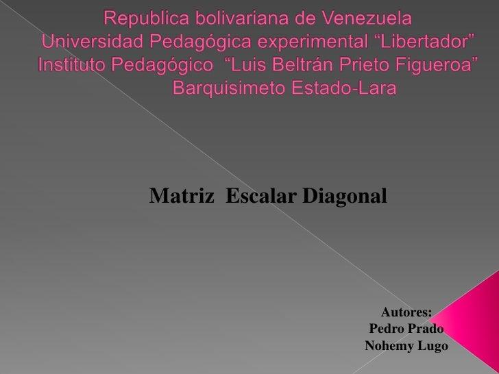 "Republica bolivariana de Venezuela Universidad Pedagógica experimental ""Libertador""Instituto Pedagógico  ""Luis Beltrán Pri..."