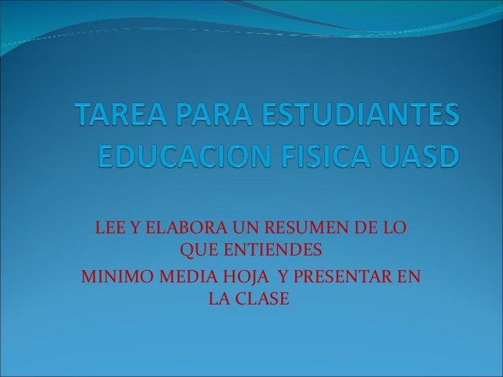 LEE Y ELABORA UN RESUMEN DE LO QUE ENTIENDES MINIMO MEDIA HOJA  Y PRESENTAR EN LA CLASE