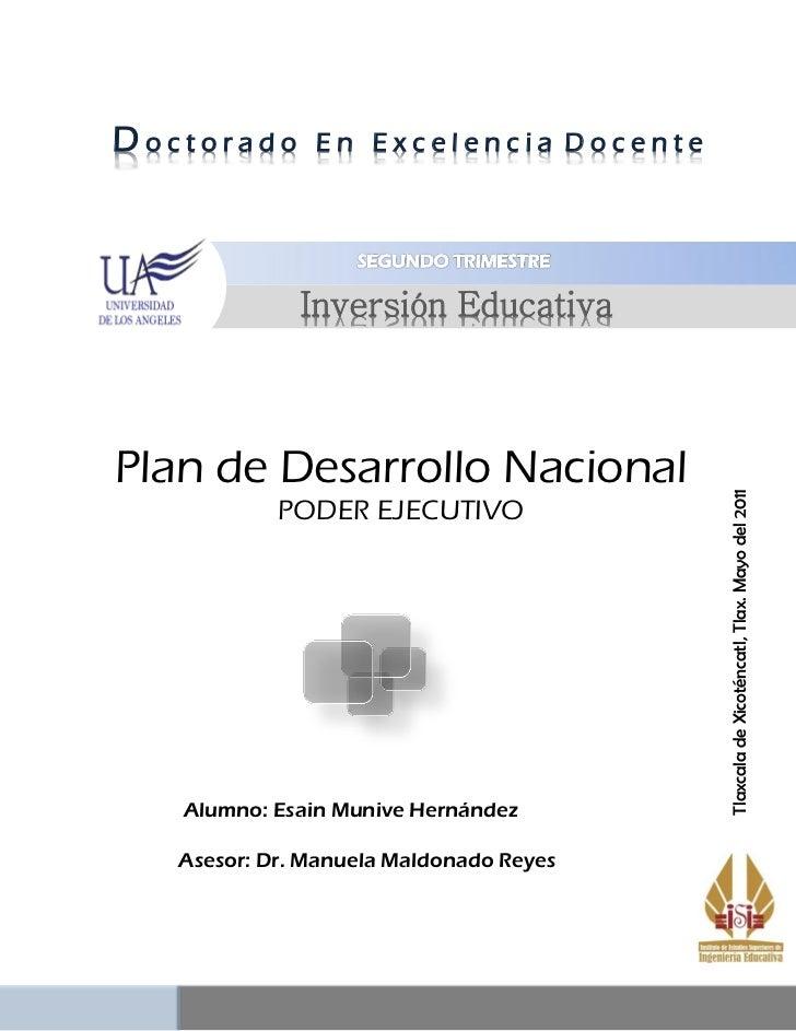 Doctorado      En Excelencia Docente              Inversión EducativaPlan de Desarrollo Nacional                          ...