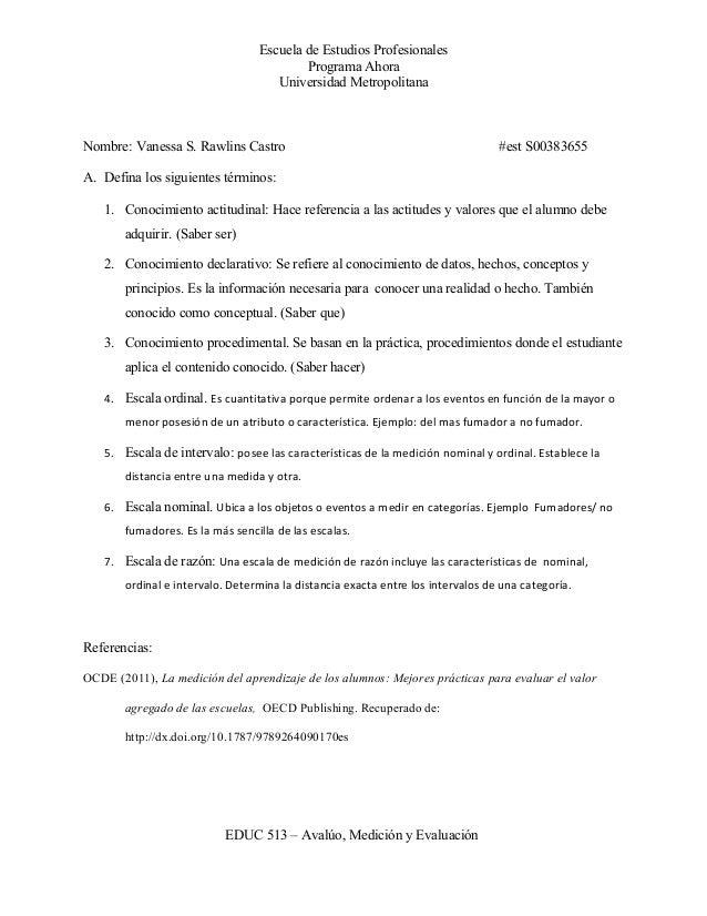Escuela de Estudios Profesionales Programa Ahora Universidad Metropolitana  Nombre: Vanessa S. Rawlins Castro  #est S00383...